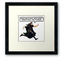 Robin's Back! Framed Print