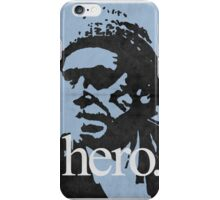 Hero - Charles Bukowski iPhone Case/Skin