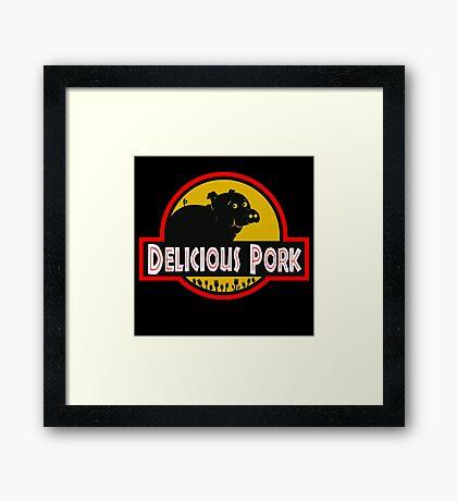 Delicious Pork Framed Print