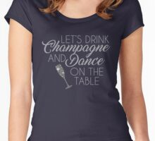 Dance On The Table Women's Fitted Scoop T-Shirt