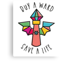 WARDS SAVE LIVES! Canvas Print