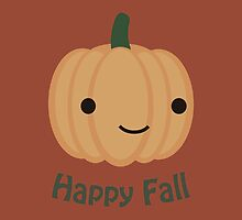 Happy Fall - Cute Pumpkin by Eggtooth