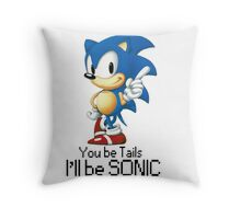 you be tails i'll be sonic Throw Pillow