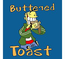 Ed - Buttered toast Photographic Print