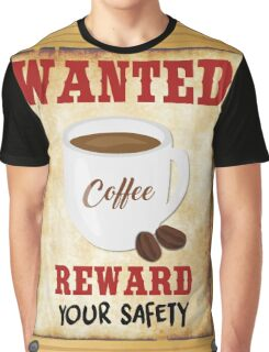 Wanted Coffee Graphic T-Shirt