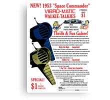 Space Commander Walkie Talkies Canvas Print
