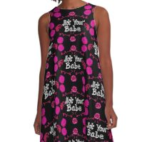 "Pink and Black ""Not Your Babe"" fashion print A-Line Dress"