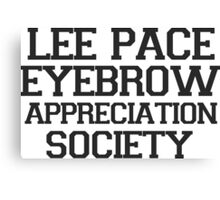 Lee Pace Eyebrow Appreciation Society  Canvas Print