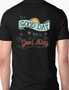 It's a Good Day with Color by Jan Marvin Unisex T-Shirt
