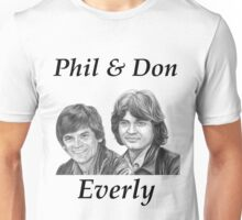 Phil & Don Everly Unisex T-Shirt