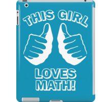 This Girl Loves Math iPad Case/Skin
