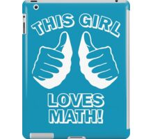 This Girl Loves Math iPad Case/Skin