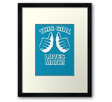 This Girl Loves Math Framed Print