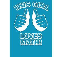 This Girl Loves Math Photographic Print