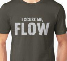 Excuse Me, Flow Unisex T-Shirt