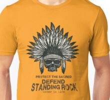 Standing Rock - protect the sacred Unisex T-Shirt