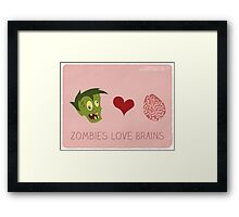 Zombies Love Brains Framed Print