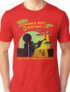 Humans Are Among US! ver.blue Unisex T-Shirt