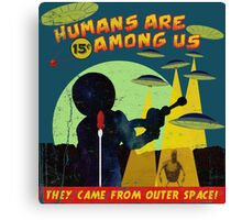 Humans Are Among Us! ver.teal Canvas Print