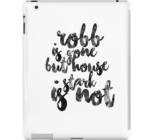 Robb is gone, but house Stark is not | Game Of Thrones iPad Case/Skin
