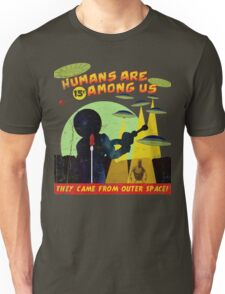 Humans Are Among Us! ver.teal Unisex T-Shirt