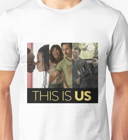this is us  Unisex T-Shirt