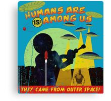 Humans Are Among US! ver.blue Canvas Print