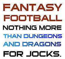 FANTASY FOOTBALL Photographic Print