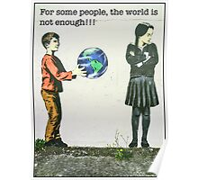 For some people, the world is not enough!! Poster