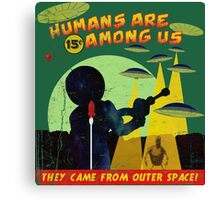Humans Are Among Us! ver.green Canvas Print
