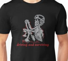 Driving and surviving trucker Funny Unisex T-Shirt