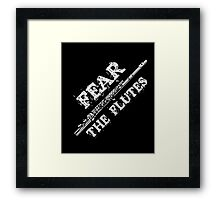 Flute Music Gift Shirt Fear The Flutes Marching Band Tee  Framed Print