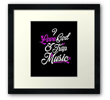 I Love God  Framed Print