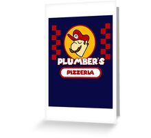 Plumber's Pizzeria Greeting Card