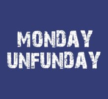 Monday Unfunday by SunnyMcBlock