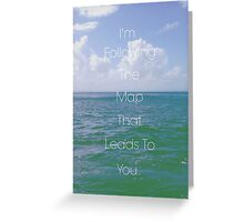 Maps- Maroon 5 lyrics Greeting Card