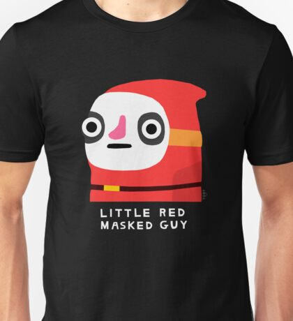 Little red masked guy (white text) Unisex T-Shirt