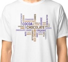 Sweet Chocolate Candy Word Cloud Classic T-Shirt
