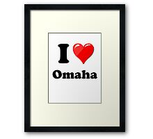 I Love Omaha Framed Print