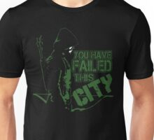 You Have Failed this City funny T-shirt Unisex T-Shirt