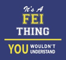 It's A FEI thing, you wouldn't understand !! by satro