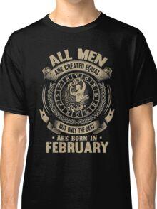 Gift for birthday in February christmas shirt Classic T-Shirt