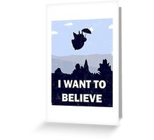 Believe in magic neighbors Greeting Card