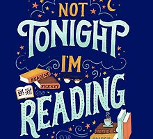 Not Tonight, I'm Reading - Books Addicted by Mellark90