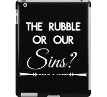 Rubble or Sins iPad Case/Skin