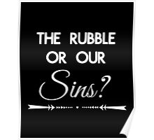 Rubble or Sins Poster