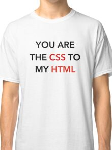 CSS to my HTML Classic T-Shirt