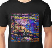 Welcome to my gravity Unisex T-Shirt