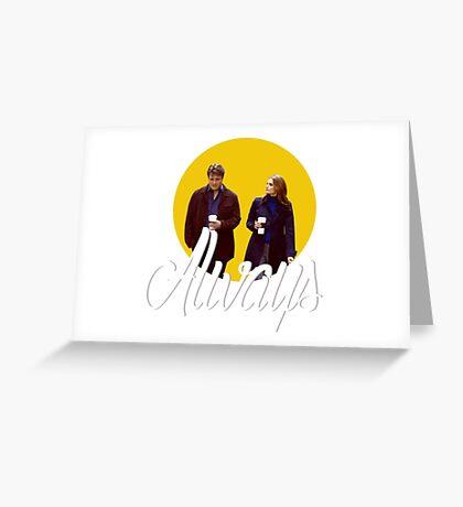 Caskett - Always Greeting Card