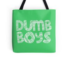 Dumb Boys Tote Bag